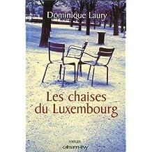 Les Chaises du Luxembourg (Littérature Française) (French Edition)