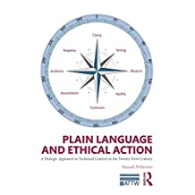 Plain Language and Ethical Action: A Dialogic Approach to Technical Content in the 21st Century (ATTW Series in Technical and Professional Communication)