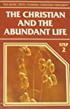 The Christian and the Abundant Life, Bill Bright, 0918956056