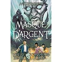 Magisterium : N° 4 - Le masque d'argent