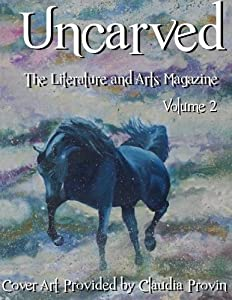 Uncarved: The Literature and Arts Magazine