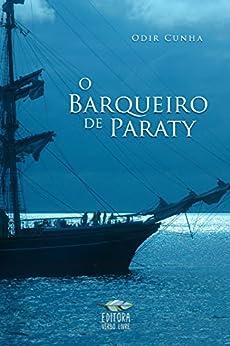 O barqueiro de Paraty por [Cunha, Odir]