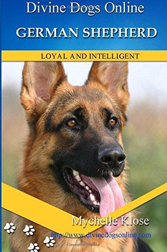 Download German Shepherds: Divine Dogs Online (Volume 4) ebook
