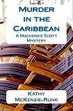 Murder in the Caribbean, Kathy McKenzie-Runk, 1468087932