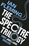 The SPECTRE Trilogy: James Bond 007: Thunderball, On Her Majesty's Secret Service & You Only Live Twice