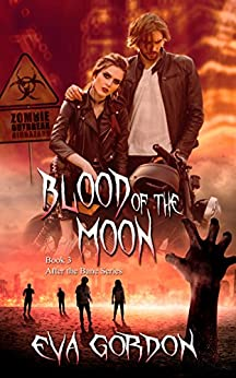 Blood of the Moon (After the Bane Series Book 3) by [Gordon, Eva]