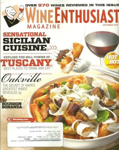 - Wine Enthusiast Magazine October 2011 Sensational Sicilian Cuisine