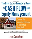 The Real Estate Investor's Guide to Cash Flow and Equity Management, Jack Cummings, 0471791334