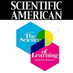Scientific American: The Science of Learning