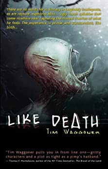 Like Death by [Waggoner, Tim]
