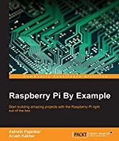 Raspberry Pi By Example Front Cover