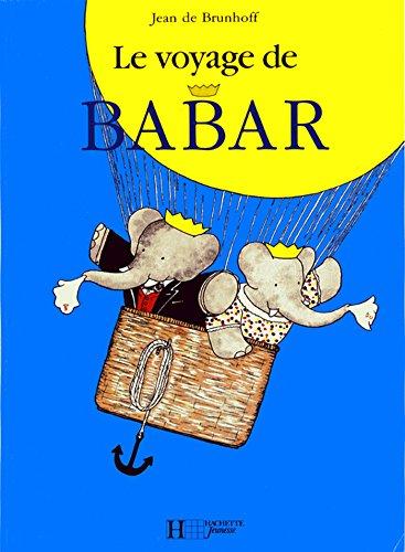 Le voyage de Babar  [Jean de BRunhoff] (Tapa Dura)