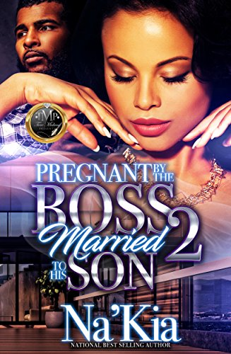 Pregnant By The Boss, Married To His Son 2