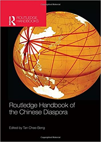 Routledge Handbook of the Chinese Diaspora (Routledge Handbooks)