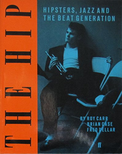 The Hip: Hipsters, Jazz and the Beat Generation