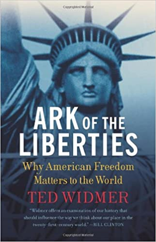 Ark of the Liberties: America and the World: Amazon.es: Ted Widmer: Libros en idiomas extranjeros