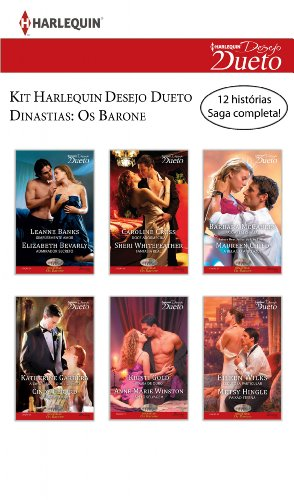 Kit Dinastias: Os Barone: Harlequin Desejo Dueto