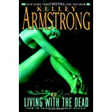 Living with the Dead (Women of the Otherworld)