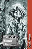 The Dark Words: Set Three (Dark Man)