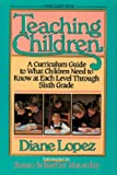 Teaching Children, Diane Lopez, 0891074899