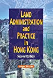 Land Administration and Practice in Hong Kong, Nissim, Roger, 9622098487