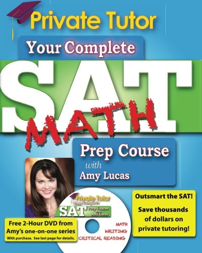 Private Tutor - Your Complete SAT Math Prep Course (Your Complete Sat Prep Course)