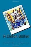 A Calzon Quitao, Carmen C. Diaz De Almeida, 1478283920