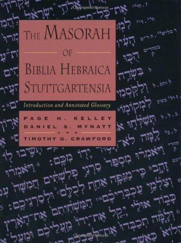 The Masorah of Biblia Hebraica Stuttgartensia: Introduction and Annotated Glossary