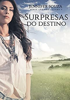 Surpresas do destino (Lennox Livro 9) por [Souza, Jennifer]