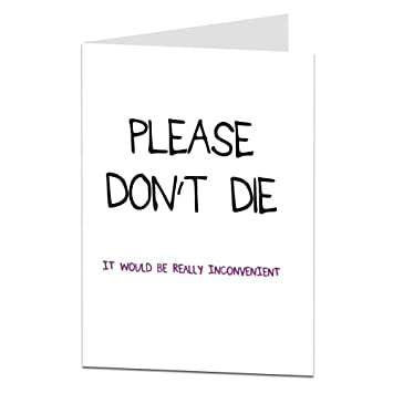 Funny Sarcastic Get Well Soon Card After Illness Operation Amazon