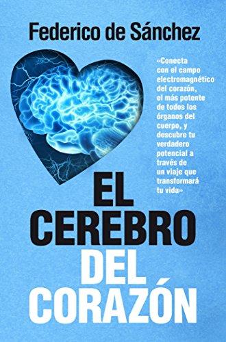El Cerebro del Corazon
