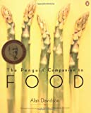 The Penguin Companion to Food, Alan Davidson, 0142001635