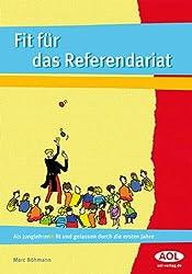 Fit für das Referendariat: Als Junglehrer/-in gelassen durch die ersten Jahre (Alle Klassenstufen)