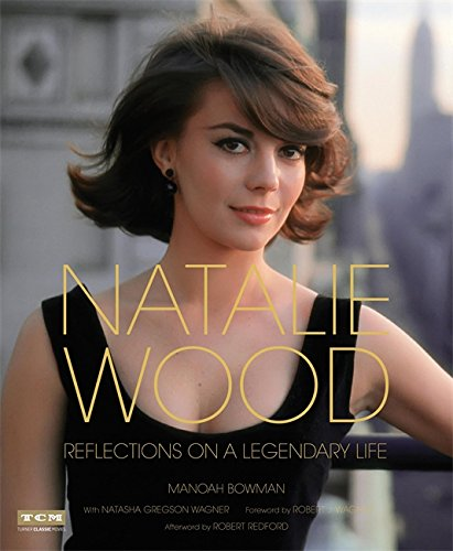 Image result for natalie wood reflections on a legendary life