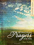 Devotional Journal: 21 Most Effective Prayers of the Bible, Dave Earley, 1616265116
