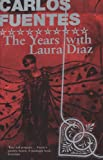 The Years with Laura Díaz by Carlos Fuentes front cover