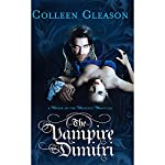 The Vampire Dimitri: A Book of the Regency Draculia | Colleen Gleason