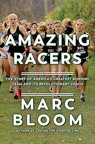Pdf Outdoors Amazing Racers: The Story of America's Greatest Running Team and its Revolutionary Coach