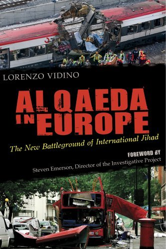 By Lorenzo Vidino - Al Qaeda in Europe: The New Battleground of International Jihad: 1st (first) Edition