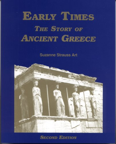 Early Times: The Story of Ancient Greece ()