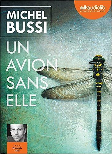 Un Avion Sans Elle Livre Audio 2 Cd Mp3 Amazon Fr Bussi Michel Hatt Francois Livres