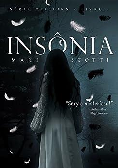 Insônia (Nefilins Livro 1) por [Scotti, Mari]