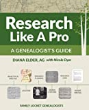 #4: Research Like a Pro: A Genealogist's Guide