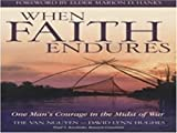 img - for WHEN FAITH ENDURES book / textbook / text book