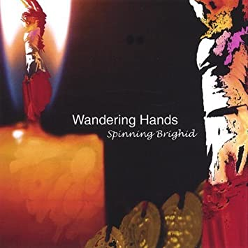 Spinning Brighid by Wandering Hands: Wandering Hands: Amazon.es ...