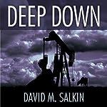 Deep Down | David M. Salkin