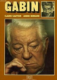 Gabin: Ou, les Avatars d'un mythe (Collection Tetes d'affiche) (French Edition) par Claude Gauteur
