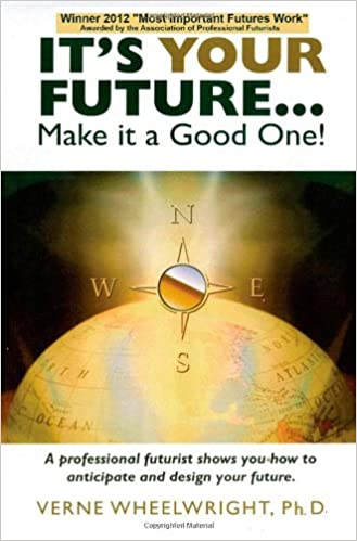 Book It's YOUR Future...: Make it a Good One!