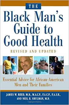 Book The Black Man's Guide to Good Health: Essential Advice for African-American Men and Their Families