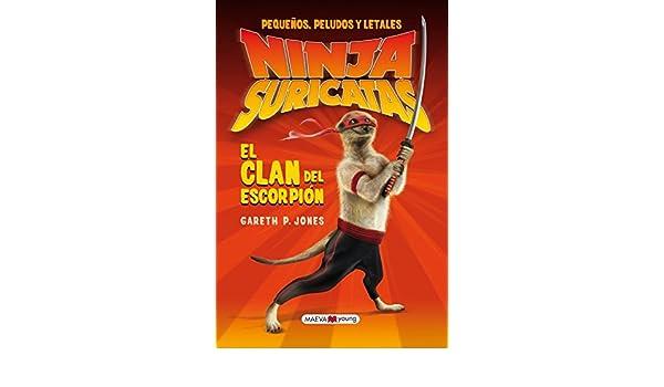Ninjas Suricatas. El clan del escorpión : pequeños, peludos ...